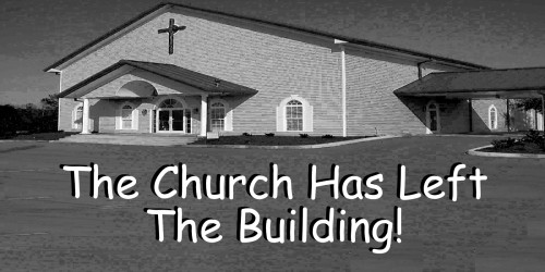 The Church Has Left The Building!